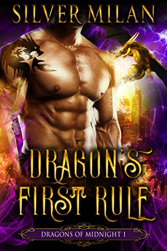Dragon's First Rule (Dragons of Midnight Book 1) by [Milan, Silver]