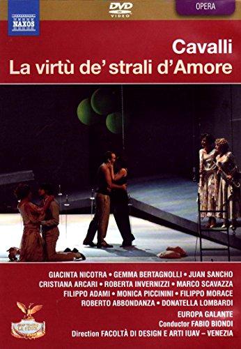- Cavalli: La virtu de' strali d'Amore (The Power of Cupid's Arrows)