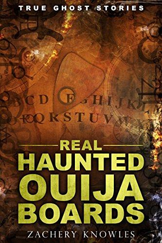 BEST True Ghost Stories: Real Haunted Ouija Boards TXT