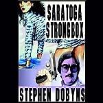 Saratoga Strongbox: A Charlie Bradshaw Mystery | Stephen Dobyns