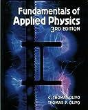 Fundamentals of Applied Physics, Olivo, T. and Olivo, C. Thomas, 0827321597