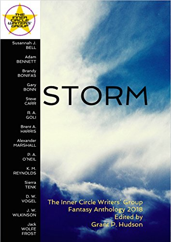 Storm: The Inner Circle Writers' Group Fantasy Anthology 2018