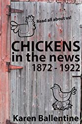 Chickens In The News: 1872 - 1922