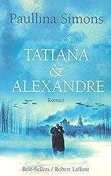 Tatiana et Alexandre (French Edition)