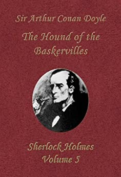 The Hound of the Baskervilles (Sherlock Holmes Vol. 5) by [Doyle, Sir Arthur Conan]