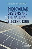 img - for Photovoltaic Systems and the National Electric Code book / textbook / text book