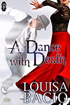 A Dance With Death (1Night Stand Series) by [Bacio, Louisa]