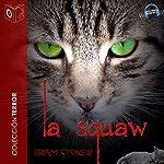 La squaw [The Squaw] | Bram Stoker