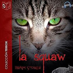 La squaw [The Squaw]