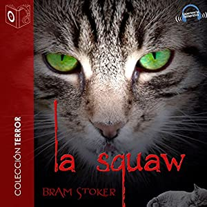 La squaw [The Squaw] Audiobook