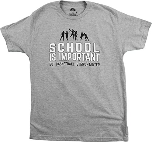 School is Important but Basketball is Importanter | Funny Sports Unisex T-Shirt-(Adult,L)