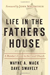Life in the Father's House: A Member's Guide to the Local Church Paperback