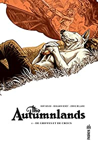 The Autumnlands, tome 1 : De griffes et de croc par Kurt Busiek