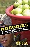 Nobodies, John Bowe, 0812971841