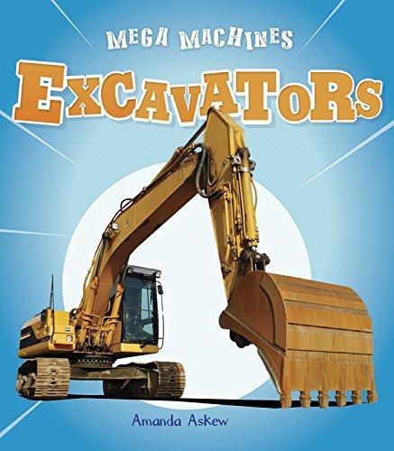 Read Online Excavators (Mega Machines) pdf