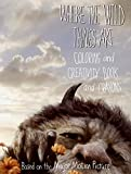 img - for Where the Wild Things Are: Coloring and Creativity Book and Crayons book / textbook / text book