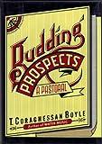 Budding Prospects, T. C. Boyle, 0670194395