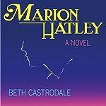 Marion Hatley | Beth Castrodale