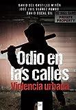 img - for Odio en las calles: Violencia Urbana (Spanish Edition) book / textbook / text book