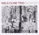 Cline, Nels Trio Silencer Mainstream Jazz