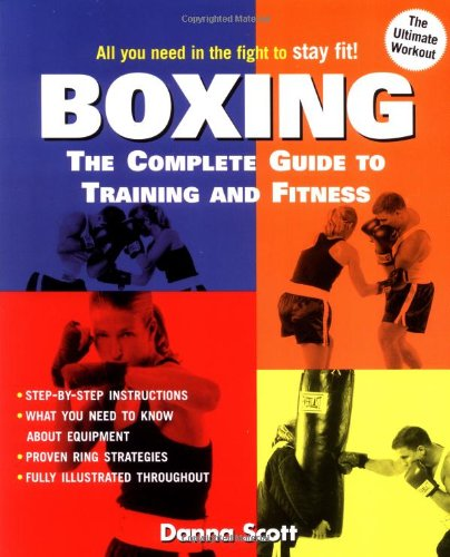 Boxing: The Complete Guide to Training and Fitness pdf