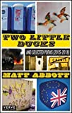 Two Little Ducks: and Selected Poems (2015-2018)