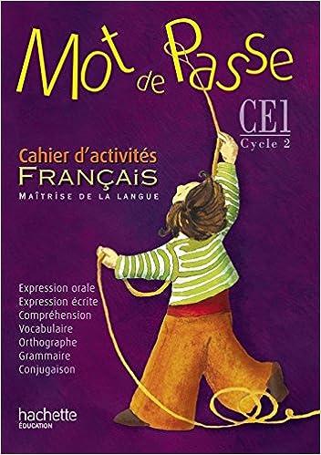 Amazon Fr Mot De Passe Francais Ce1 Cahier D Activites