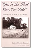 """You're the First One I've Told"": New Faces of HIV in the South"