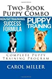Puppy Training Combo, Carol Miller, 1494435780