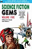 img - for Science Fiction Gems, Volume Five, Clifford D. Simak and Others book / textbook / text book