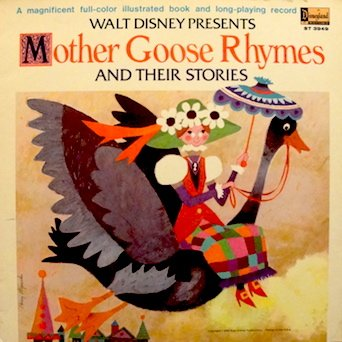 Price comparison product image Walt Disney Presents Mother Goose Rhymes and Their Stories (with illustrated book) Narrated by Rica Moore & conducted by Camarata. Tracks: Home Town Rhythm Band. Yankee Doodle. Ride A Cock Horse.Humpty Dumpty. Betty Botter & More