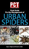 img - for PCT Field Guide for the Management of Urban Spiders book / textbook / text book