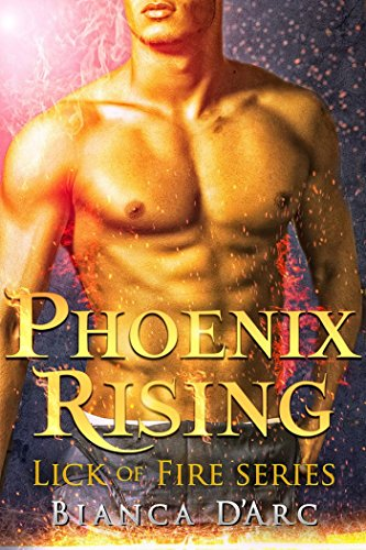Phoenix Rising: Tales of the Were (Lick of Fire Book 8) by [D'Arc, Bianca]