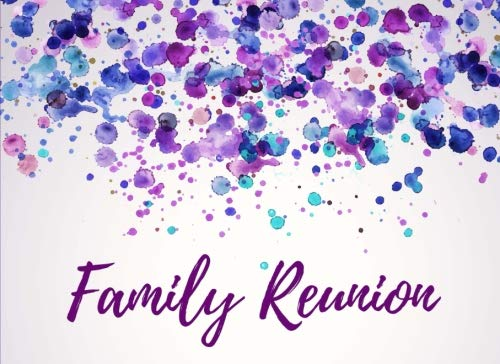 Family Reunion: Guest Book for Signatures for Friends & Family Relations Attending Celebrations, Party, Events, Reunions - Write in Names, Messages, Comments - Purple & Blue Classic Style Memory Book