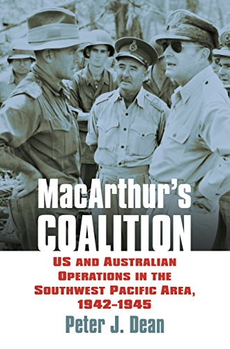 MacArthur's Coalition: US and Australian Military Operations in the Southwest Pacific Area, 1942-1945 (Modern War Studies) (The Pacific Area In World War 2)