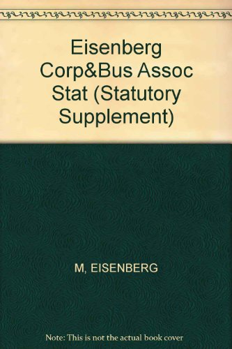 Corporations and Other Business Organizations: Statutes, Rules, Materials, and Forms (Statutory Supplement)