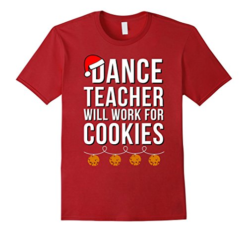 Mens Will Work For Cookies Shirt Dance Teacher Costume Christmas 2XL Cranberry (Candy Cane Dance Costume)
