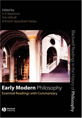Early Modern Philosophy: Essential Readings with Commentary (Blackwell Readings in the History of Philosophy)
