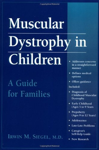 Muscular Dystrophy in Children: A Guide for Families (Muscular Dystrophy In Children A Guide For Families)