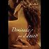 Dominada por el deseo (Amantes perversos (Wicked Lovers) nº 1)