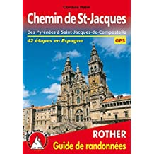 CHEMIN DE ST-JACQUES PYRÉNÉES A COMPOSTELLE (CAMINO FRANCES)