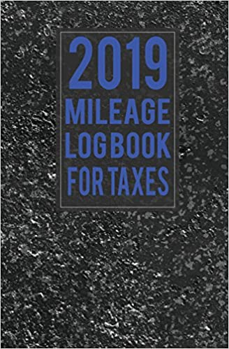 2019 mileage log book for taxes small business owners self