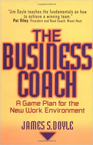 Download The Business Coach: A Game Plan for the New Work Environment PDF