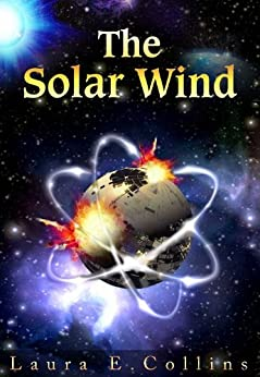 The Solar Wind by [Collins, Laura E.]