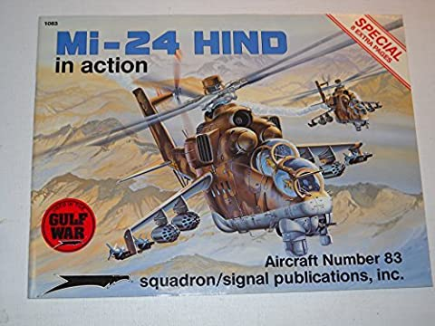 Mi-24 Hind in Action - Aircraft No. 83 - Mi 24 Hind Helicopter