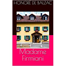Madame Firmiani (French Edition)