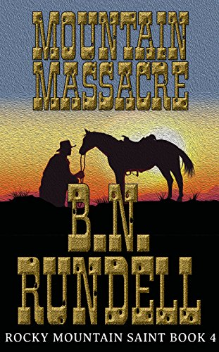 Mountain Massacre: Rocky Mountain Saint Book 4