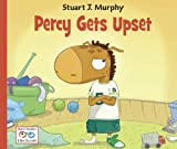 Percy Gets Upset, Stuart J. Murphy, 1580894615