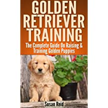 Golden Retriever Training:  Breed Specific Puppy Training Techniques, Potty Training, Discipline, and Care Guide