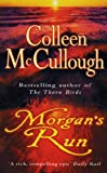 Front cover for the book Morgan's Run by Colleen McCullough